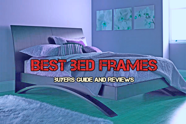Best Bed Frames 2017 – Buyer's Guide