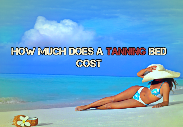 How Much Does a Tanning Bed Cost ?